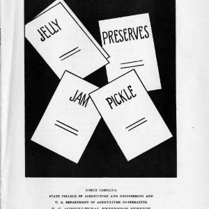 Jelly, preserves, jam, pickle (Extension Circular No. 113, Revised and Reprinted)