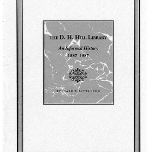 D.H. Hill Library: an informal history, 1887-1987