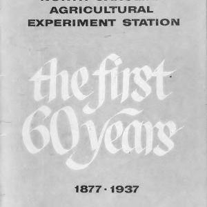 North Carolina Agricultural Experiment Station : the first 60 years, 1877-1937 (Bulletin 390)