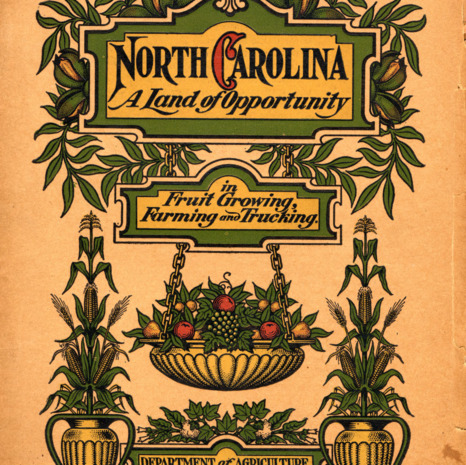 North Carolina: Conditions conducive to farming, trucking, fruit growing, stock raising, etc. in the Old North State