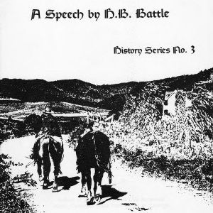 Forty years after: A speech by H. B. Battle (History Series No. 3)