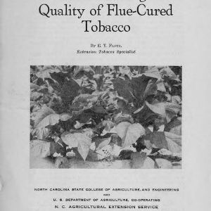 Factors affecting the quality of flue-cured tobacco (Extension Circular No. 212)