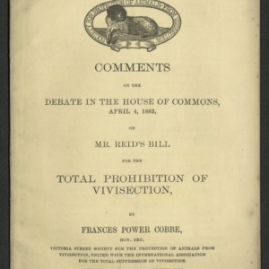 Comments on the debate in the House of Commons, April 4, 1833, on Mr. Reid's bill for the total prohibition of vivisection