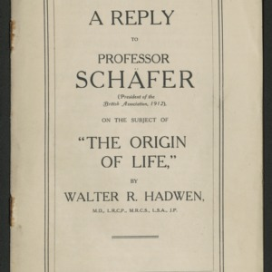 "A reply to Professor Schafer on the subject of ""the origin of life"""