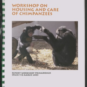 AAP Sanctuary for Exotic Animals Report: Workshop on Housing and Care of Chimpanzees