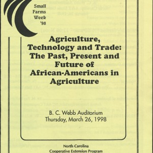 Agriculture, Technology and Trade: The Past, Present and Future of African-Americans in Agriculture