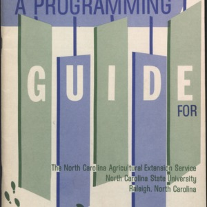 A Programming Guide for The North Carolina Agricultural Extension Service North Carolina State University (Miscellaneous Extension Publication No. 11)
