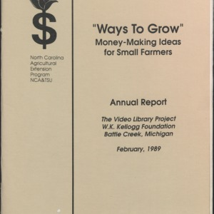 """Ways to Grow"" Money-Making Ideas for Small Farmers Annual Report"
