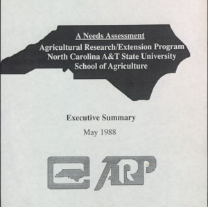 A Needs Assessment Agricultural Research/Extension Program North Carolina A&T State University School of Agriculture Executive Summary