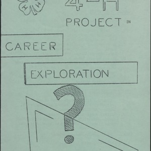 4-H Project Career Exploration, What's in the Future?