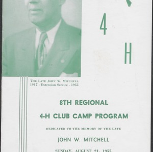 8th Regional 4-H Club Camp Program Dedicated to the Memory of the Late John W. Mitchell