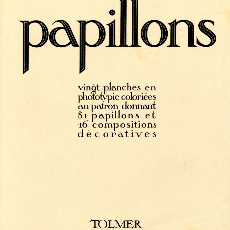 Papillons : vingt planches en phototypie colorie´es au patron donnant 81 papillons et 16 compositions de´coratives