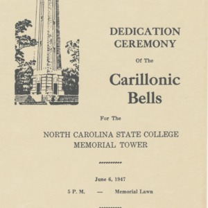 Dedication Ceremony Of The Carillonic Bells For The North Carolina State College Memorial Tower, June 6, 1947