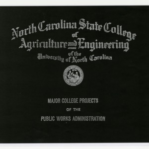 Major College Projects of the Public Works Administration, North Carolina State College of Agriculture and Engineering of the University of North Carolina