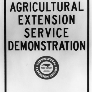 Sign, Agricultural Extension Service Demonstration