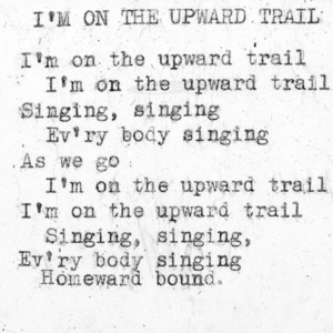 """I'm On The Upward Trail"" - 4-H Club song lyrics"