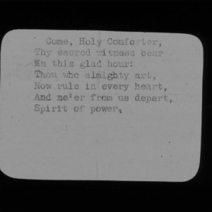 "4-H Club song slides : ""Come Holy Comforter"""