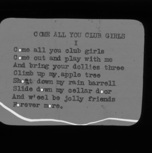 "4-H Club song slides : ""Come All You Club Girls"""