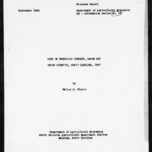 Cost of Producing Turkeys, Anson and Union Counties, North Carolina, 1947 (AE Information Series No. 18)