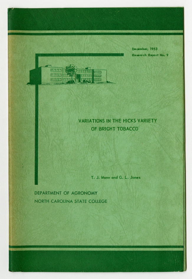Variations in the Hicks Variety of Bright Tobacco by T. J. Mann and G. L. Jones, 1953