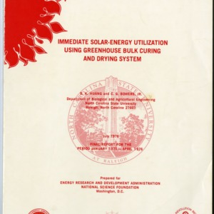 """Immediate Solar-Energy Utilization Using Greenhouse Bulk Curing and Drying System"" by B. K. Huang and C. G. Bowers, Jr., 1976"