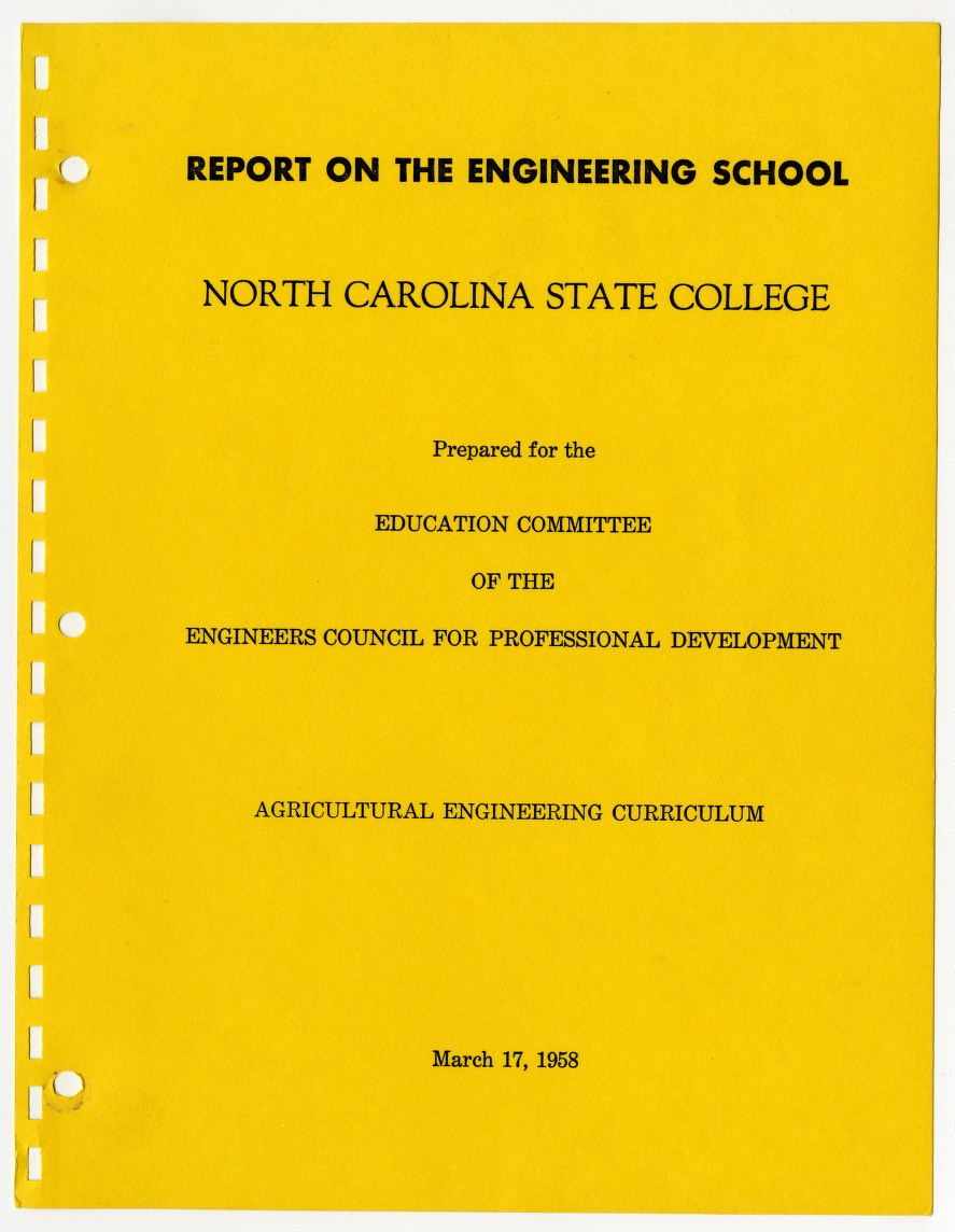 Report on the Engineering School, North Carolina State College, Agricultural Engineering Curriculum :: Publications