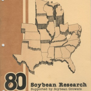 """Increasing Tolerance of Soybeans to Water Stress by Photoperiodic Control of Pod-Fill Rate"" and collaborations between N. C. State and the American Soybean Association, 1967-1984"