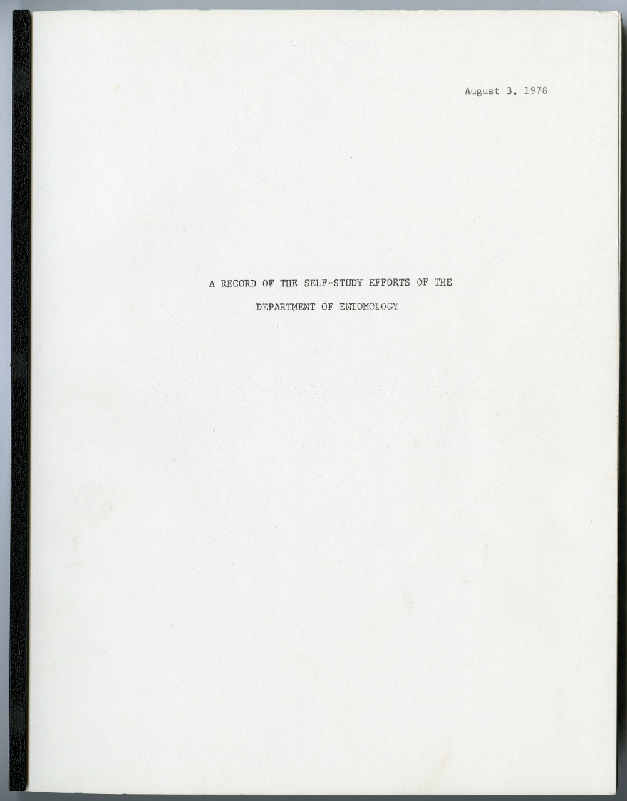 A Record of the Self-Study Efforts of the Department of Entomology, 1965-1978