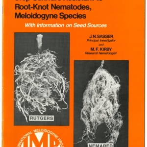 """Crop Cultivars Resistant to Root-Knot Nematodes, Meloidogyne Species with Information on Seed Sources,"" by J. N. Sasser and M. F. Kirby"