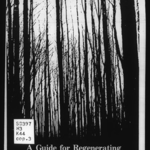 A Guide for Regenerating and Managing Natural Stands of Southern Hardwoods (Bulletin 463)