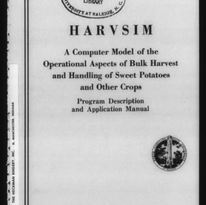 A Computer Model of the Operational Aspects of Bulk Harvest and Handling of Sweet Potatoes and Other Crops, Program Description and Application Manual (Technical Bulletin 251)