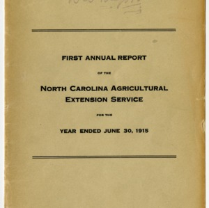 First Annual Report of the North Carolina Agricultural Extension Service for the Year Ended June 30, 1915
