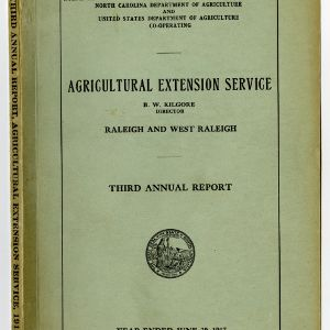 Third Annual Report of the North Carolina Agricultural Extension Service of the Year Ended June 30, 1917