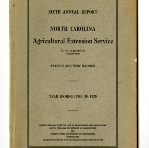Sixth Annual Report of the North Carolina Agricultural Extension Service of the Year Ending June 30, 1920