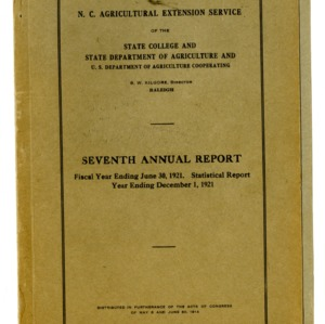 Seventh Annual Report of the North Carolina Agricultural Extension Service of the State College and State Department of Agriculture and U.S. Department of Agriculture Cooperating of the Year Ending June 30, 1921