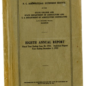 Eighth Annual Report of the North Carolina Agricultural Extension Service of the State College and State Department of Agriculture and U.S. Department of Agriculture Cooperating of the Year Ending June 30, 1922
