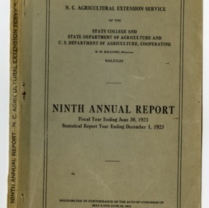 Ninth Annual Report of the North Carolina Agricultural Extension Service of the State College and State Department of Agriculture and U.S. Department of Agriculture, Cooperating of the Year Ending June 30, 1923