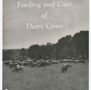 Feeding and Care of Dairy Cows (Extension Circular No. 193, Reprint)