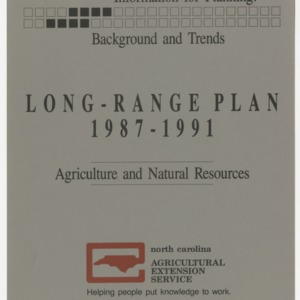 Information for Planning: Background and Trends Long Range Plan 1987-1991 - Agriculture and Natural Resources