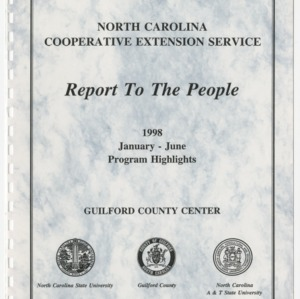 North Carolina Cooperative Extension - Report to the People 1998 January - June Program Highlights Guilford County Center