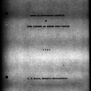 Report of Holticultural Extension in Lower Piedmont and Eastern North Carolina, 1929