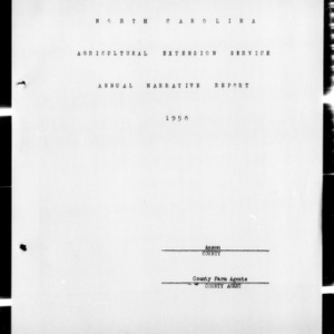 Annual Narative Report of County Farm Agents, Anson County, NC