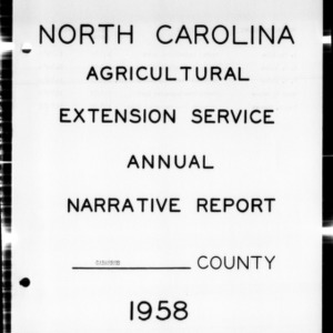 Annual Narative Report of County Agents, Cabarrus County, NC