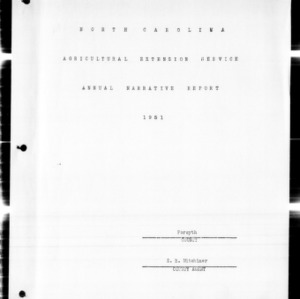 Agricultural Extension Service Annual Narrative Report, Forsyth County, NC, 1951