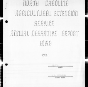 Agricultural Extension Service Annual Narrative Report, Forsyth County, NC, 1953