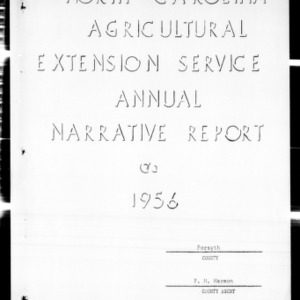 Agricultural Extension Service Annual Narrative Report, Forsyth County, NC, 1956