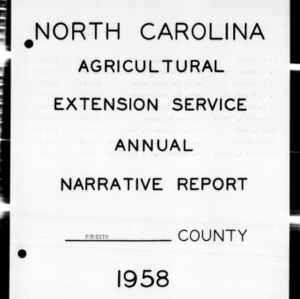 Agricultural Extension Service and Home Economics Annual Narrative Report, Forsyth County, NC, 1958
