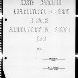 Agricultural Extension Service Annual Narrative Report, Granville County, NC, 1953
