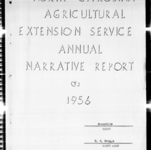 Agricultural Extension Service Annual Narrative Report, Granville County, NC, 1956