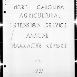 Agricultural Extension Service Annual Narrative Report, Granville County, NC, 1957